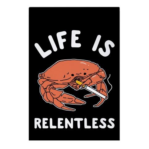 Life is Relentless Garden Flag