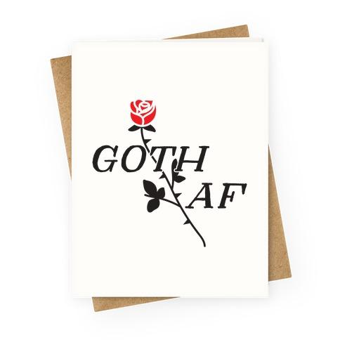Goth AF Greeting Card