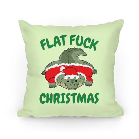 Flat F*** Christmas Pillow