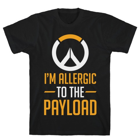 I'm Allergic to the Payload Mens T-Shirt