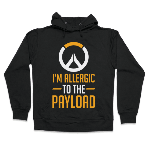 I'm Allergic to the Payload Hooded Sweatshirt