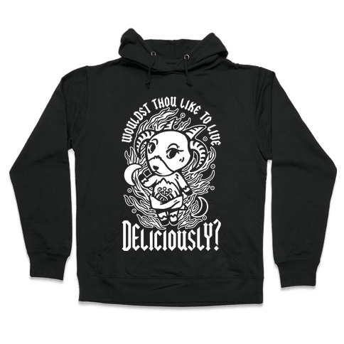 Wouldst Thou Like to Live Deliciously Animal Crossing Parody Hooded Sweatshirt