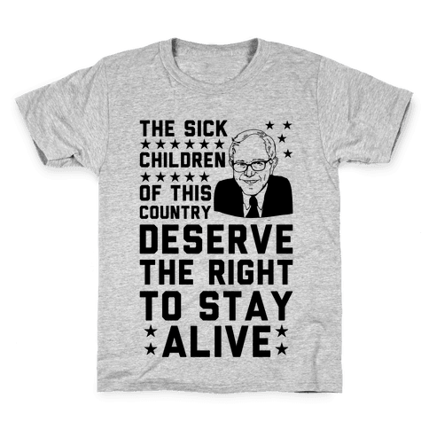 The Right To Stay Alive Bernie Kids T-Shirt