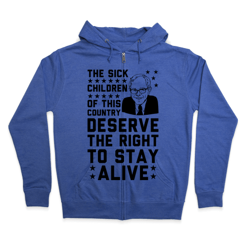 The Right To Stay Alive Bernie Zip Hoodie