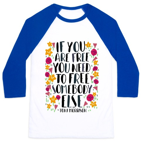 If You Are Free Baseball Tee