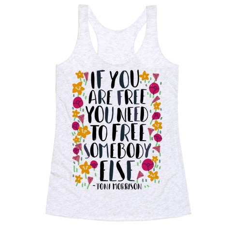 If You Are Free Racerback Tank Top