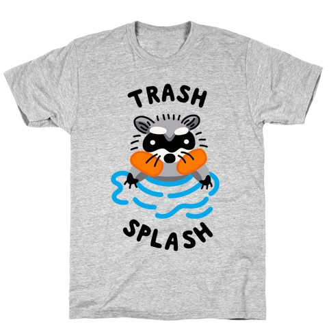 Trash Splash T-Shirt
