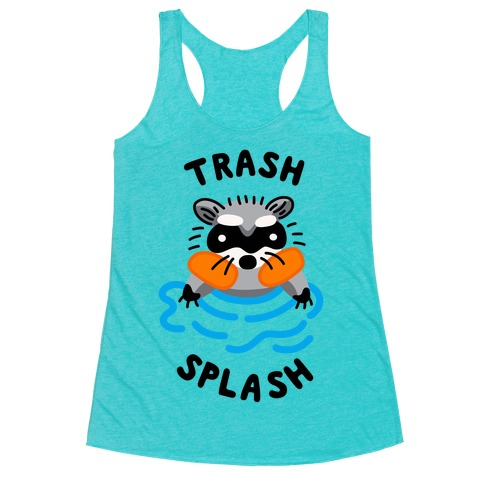 Trash Splash Racerback Tank Top