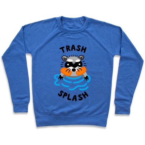Trash Splash Pullover