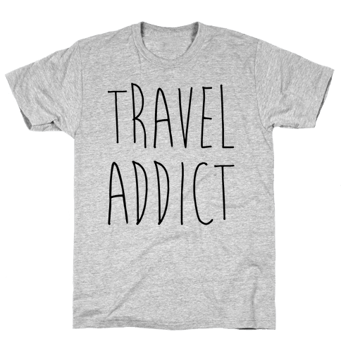 Travel Addict Mens T-Shirt