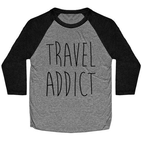 Travel Addict Baseball Tee