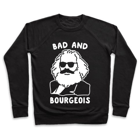 Bad And Bourgeois Pullover