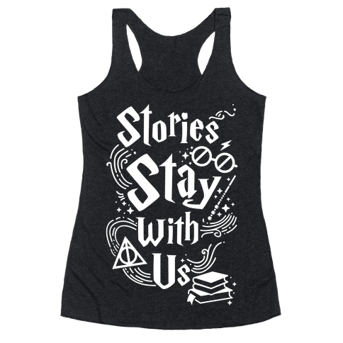 Stories Stay With Us Racerback Tank Top