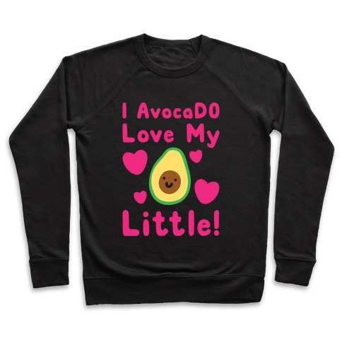 I Avocado Love My Little White Print Pullover