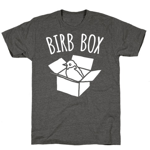 Birb Box Parody White Print T-Shirt