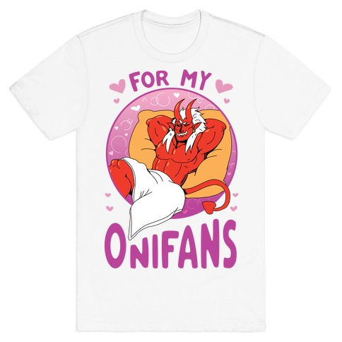 For My Onifans T-Shirt