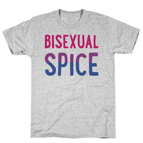 Bisexual Spice T-Shirt