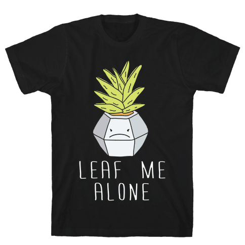 Leaf Me Alone Mens T-Shirt