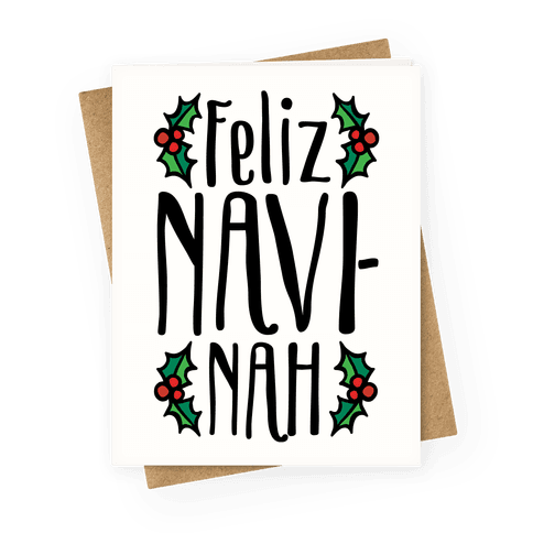 Feliz Navi-Nah Holiday Parody Greeting Card