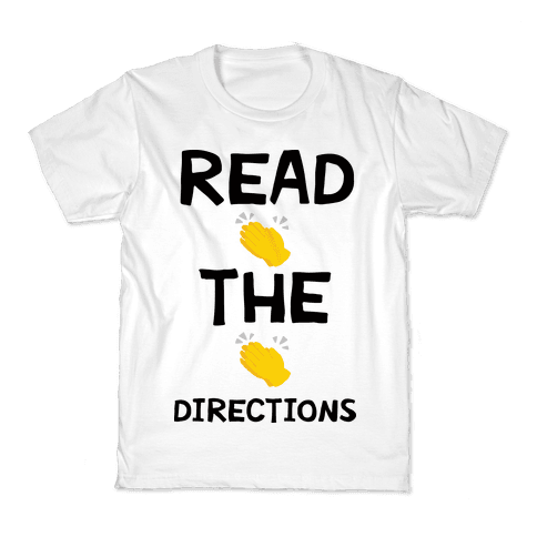 Read The Directions Clap Emoji Kids T-Shirt