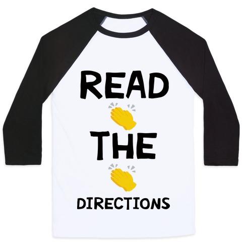 Read The Directions Clap Emoji Baseball Tee