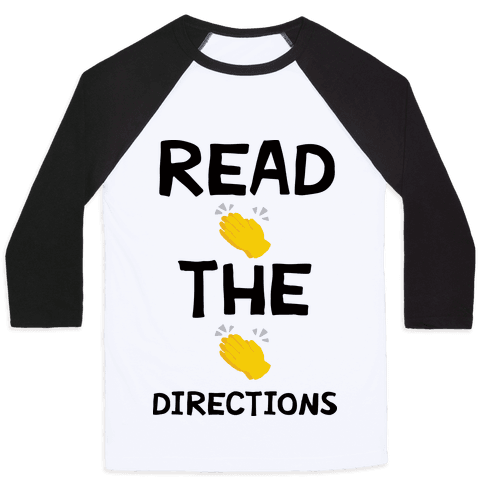 Read The Directions Clap Emoji Baseball Tee