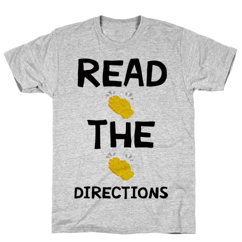 Read The Directions Clap Emoji T-Shirt