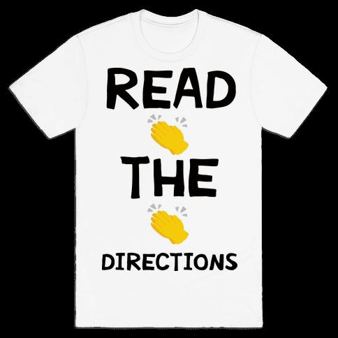 Read The Directions Clap Emoji Mens T-Shirt
