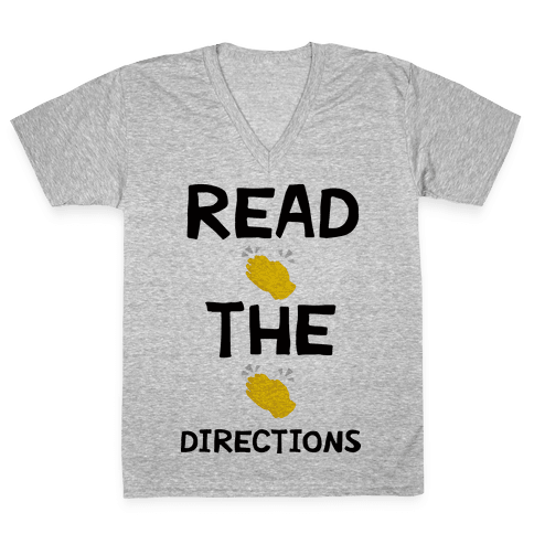 Read The Directions Clap Emoji V-Neck Tee Shirt