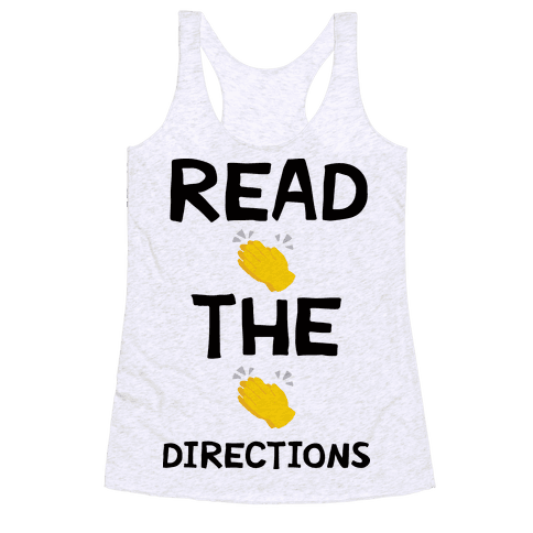 Read The Directions Clap Emoji Racerback Tank Top