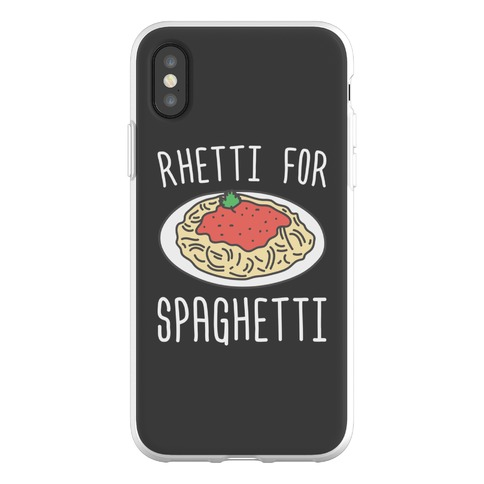 Rhetti For Spaghetti Phone Flexi-Case