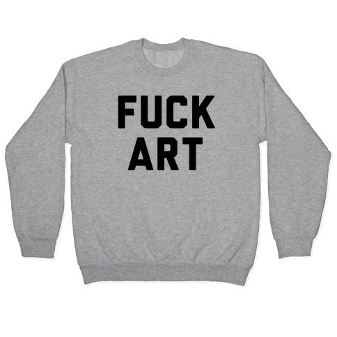F*** art Pullover