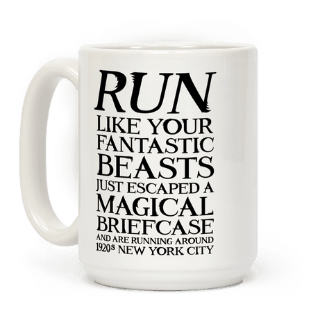 Run Like Your Fantastic Beasts Just Escaped
