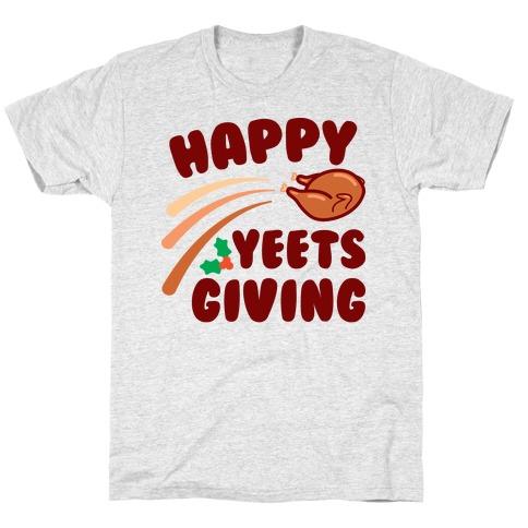 Happy Yeetsgiving Thanksgiving T-Shirt