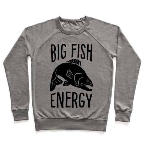 Big Fish Energy Pullover