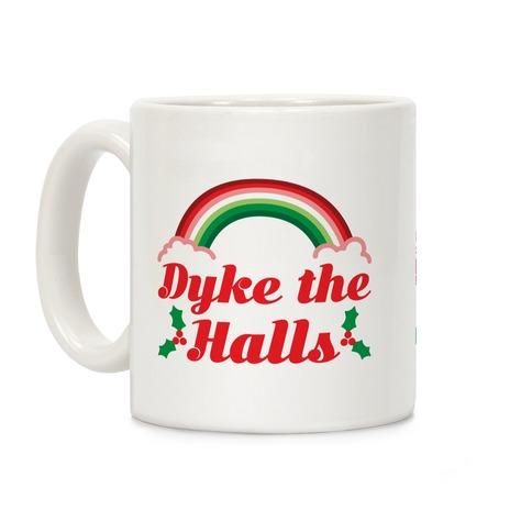 Dyke the Halls Coffee Mug