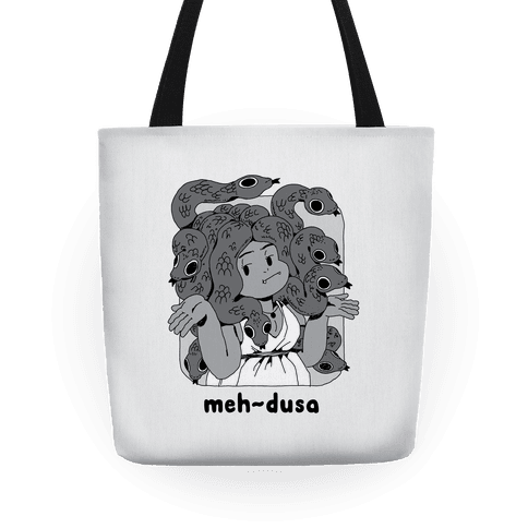 MEH-dusa Tote