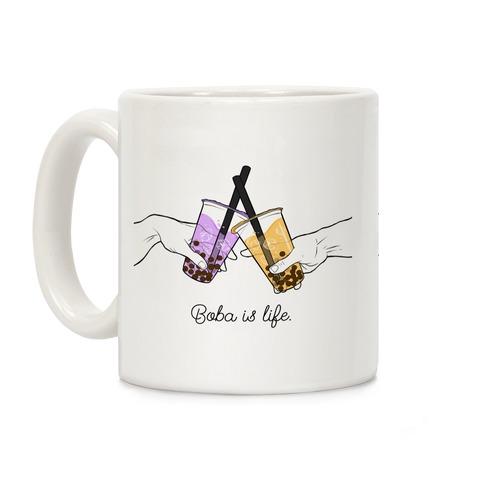 Boba is Life Coffee Mug