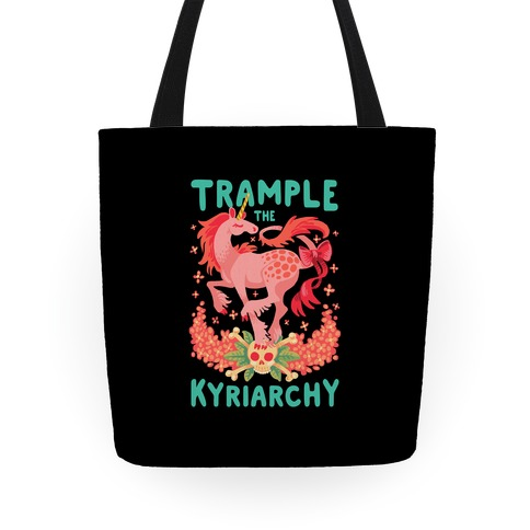 Trample the Kyriarchy Tote