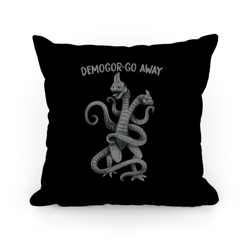 Demogor-GO AWAY Pillow
