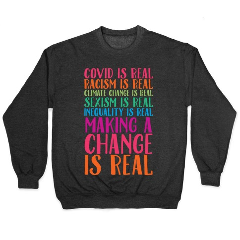 Making A Change Is Real Pullover