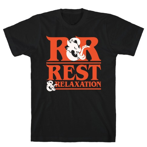 Rest & Relaxation D&D Parody White Print T-Shirt