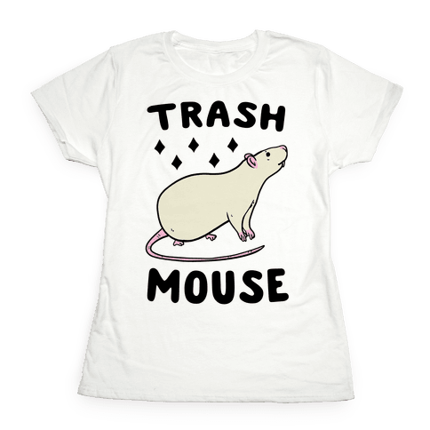 Trash Mouse Womens T-Shirt