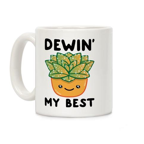 Dewin' My Best Coffee Mug