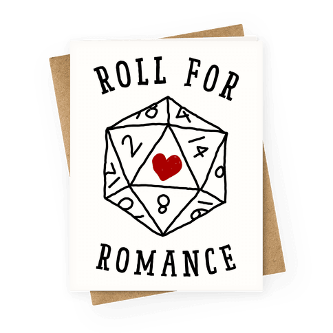 Roll For Romance Greeting Card