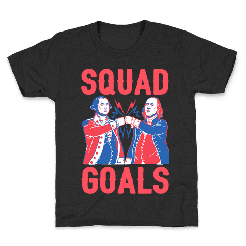 Squad Goals George Washington & Benjamin Franklin Kids T-Shirt