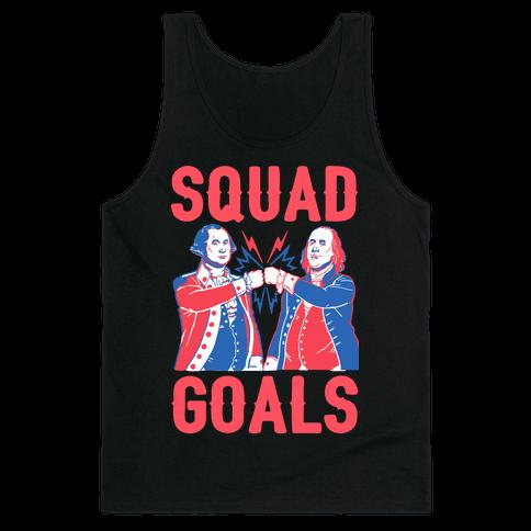 Squad Goals George Washington & Benjamin Franklin Tank Top