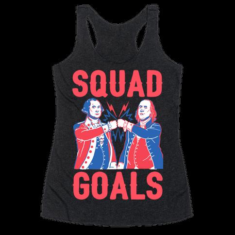 Squad Goals George Washington & Benjamin Franklin Racerback Tank Top