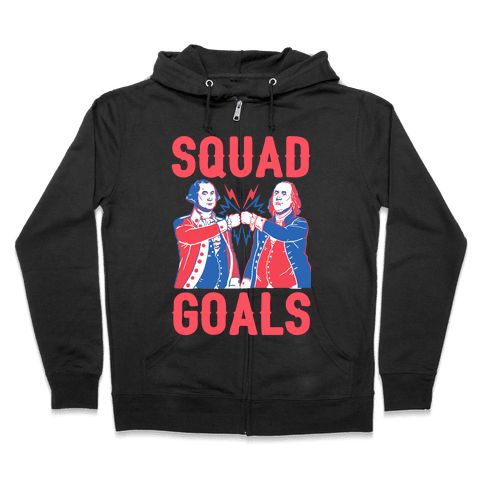 Squad Goals George Washington & Benjamin Franklin Zip Hoodie