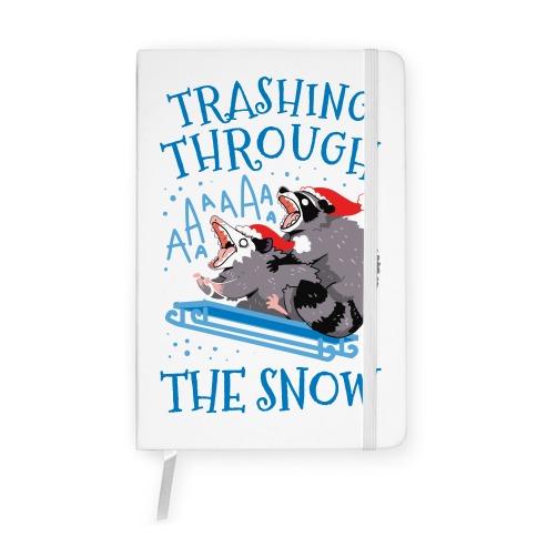 Trashing Through The Snow Notebook